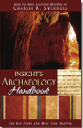 Insight's Archaeology Handbook: The Key Finds and Why They Matter