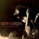 Keith Green | The Live Experience Special Edition CD/DVD | Sparrow 2008