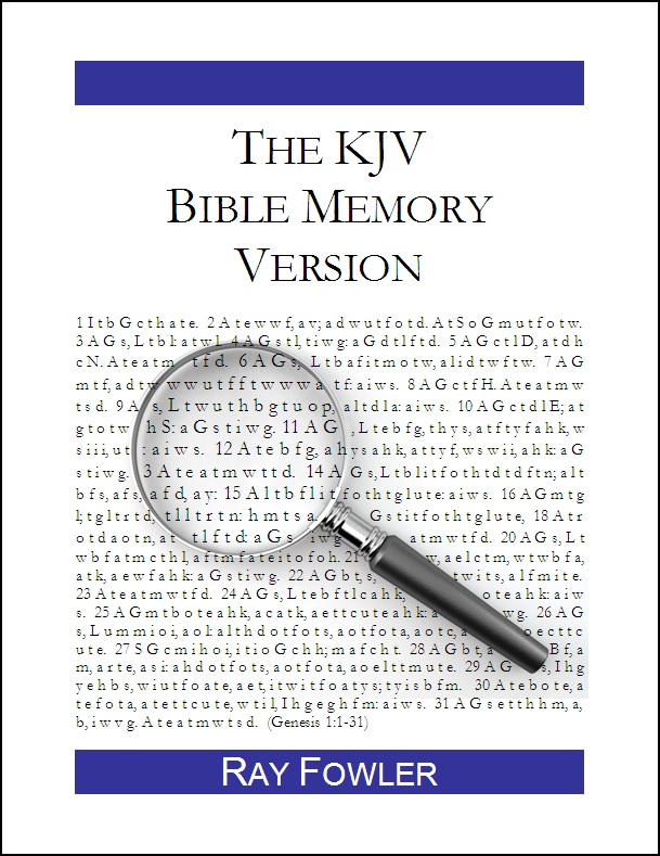 Fowler Digital Books | The KJV Bible Memory Version: A Tool for Treasuring God's Word in Your Heart (King James Version), by Ray Fowler