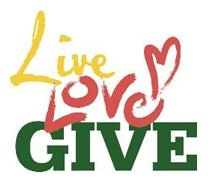 Live, Love and Give