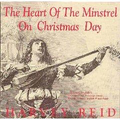 The Heart Of The Minstrel On Christmas Day: Harvey Reid