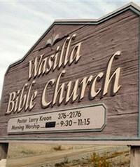 Wasilla Bible Church   Wasilla, AL